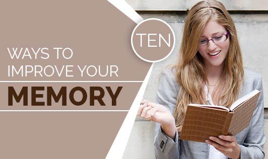Ten Ways To Improve Your Memory
