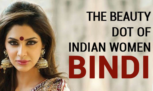 The Beauty Dot of Indian Women, Bindi!