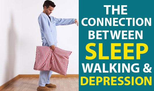 The Connection between Sleepwalking and Depression