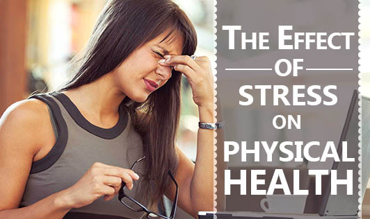 The Effect of Stress on Physical Health