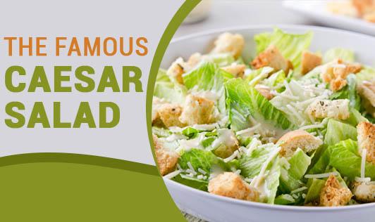 The Famous Caesar Salad