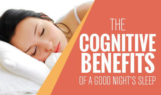 The cognitive benefits of a good night's sleep