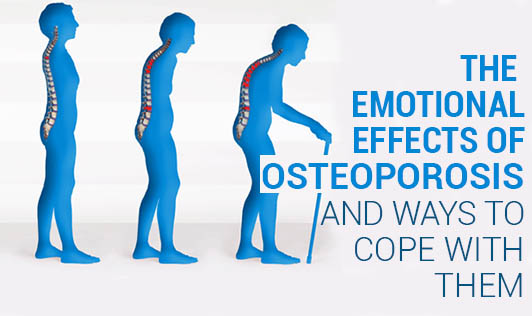 The emotional effects of osteoporosis and ways to cope with them