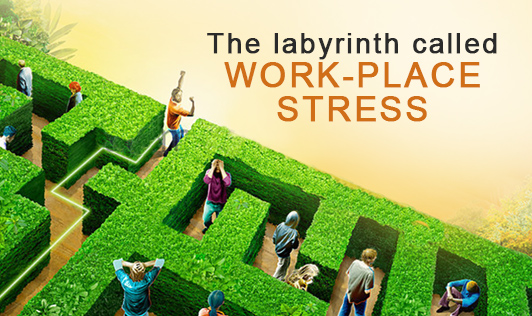 The labyrinth called work-place stress