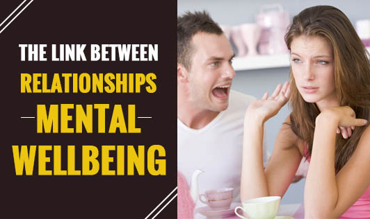 The link between relationships and mental wellbeing