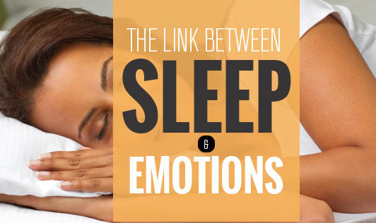 The link between sleep and emotions