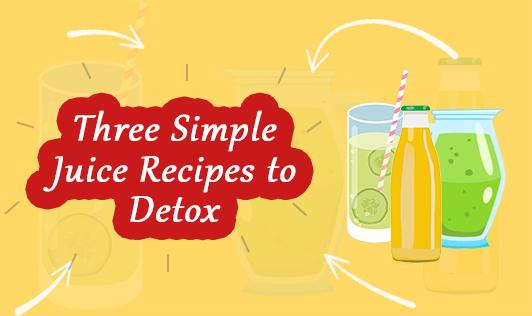 Three Simple Juice Recipes to Detox