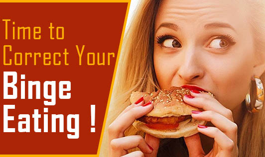 Time to Correct Your Binge Eating !