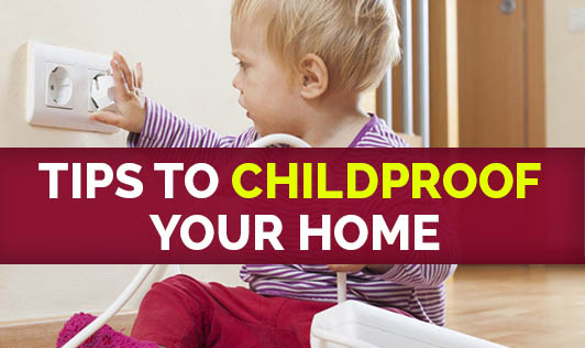 Tips To Childproof Your Home