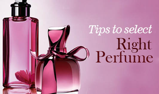 Tips To Select the Right Perfume