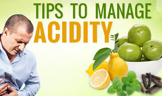 Tips to manage acidity