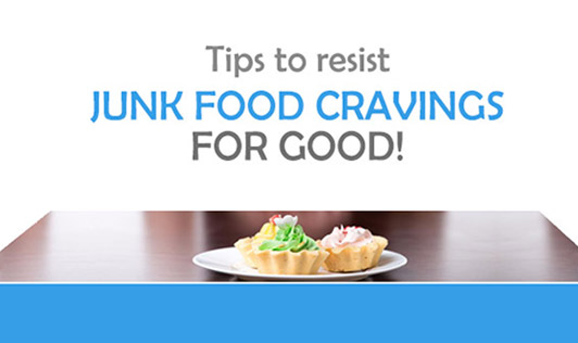 Tips to resist junk food cravings for good