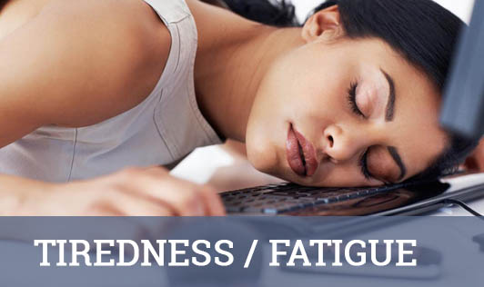 Tiredness/Fatigue