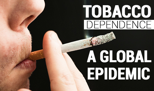 Tobacco Dependence: A Global Epidemic