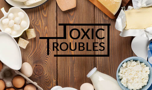 Toxic Troubles