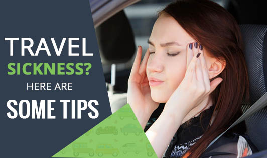 Travel sickness? Here are some tips