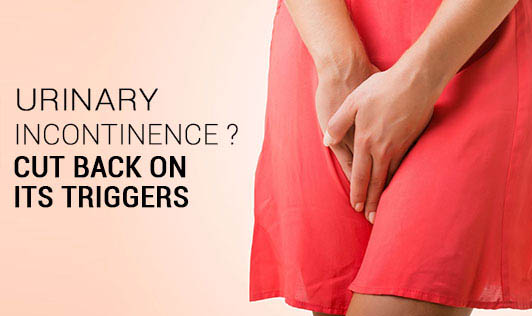 Urinary Incontinence ? Cut Back On Its Triggers