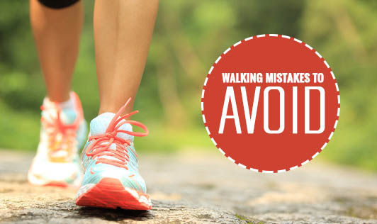 Walking Mistakes to Avoid