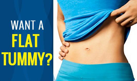 Want a Flat Tummy?