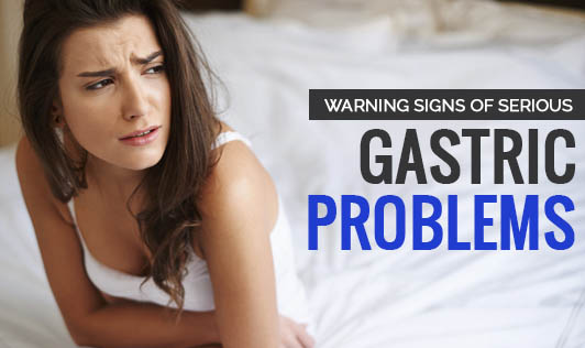 Warning Signs of Serious Gastric Problems
