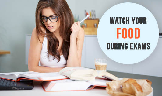 Watch your food during exams