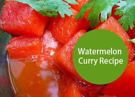 Watermelon Curry Recipe