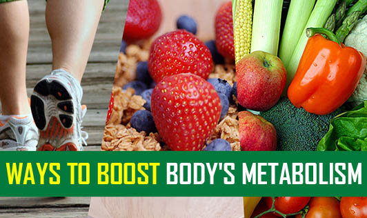 Ways To Boost Body's Metabolism