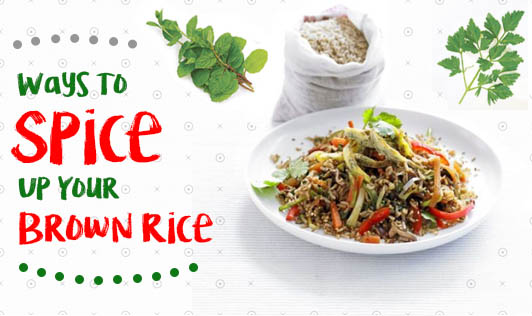Ways To Spice Up Your Brown Rice