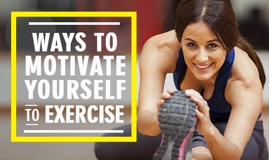 Ways to Motivate Yourself to Exercise