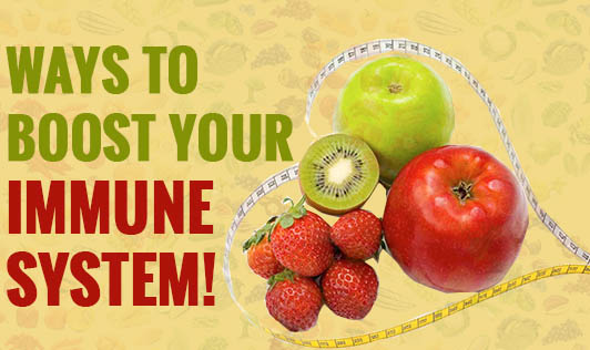 Ways to boost your immune system!