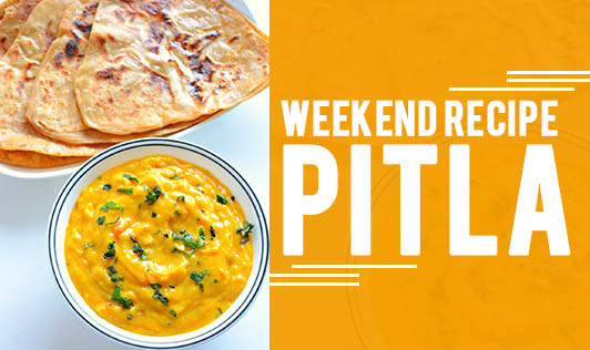 Weekend Recipe - Pitla