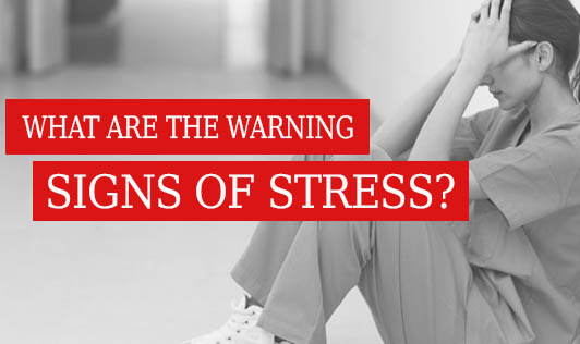 What Are the Warning Signs of Stress?