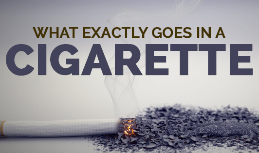 What Exactly Goes in a Cigarette?