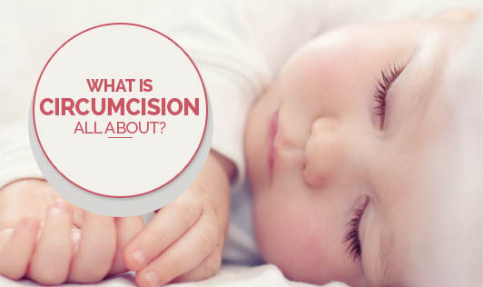 What Is Circumcision All About?