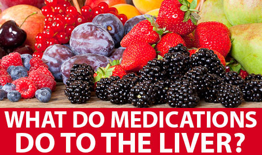 What do Medications do to the Liver?
