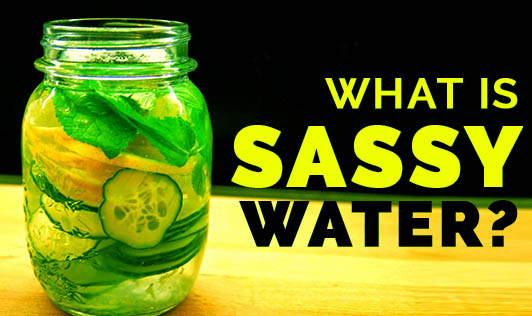 What is Sassy Water?