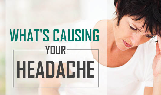 What's Causing Your Headache
