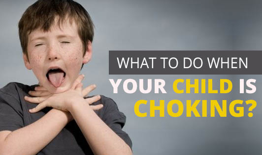 What to do when your child is choking?