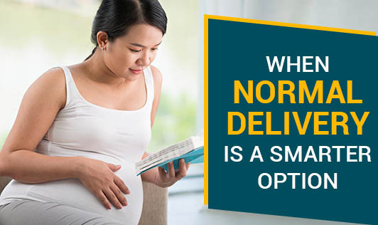 When Normal Delivery is a Smarter Option