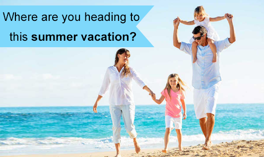 Where are you heading to this summer vacation?