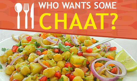 Who Wants Some Chaat?