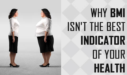 Why BMI isn't the best indicator of your health