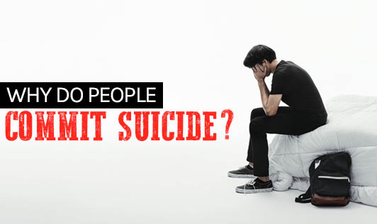 Why Do People Commit Suicide?