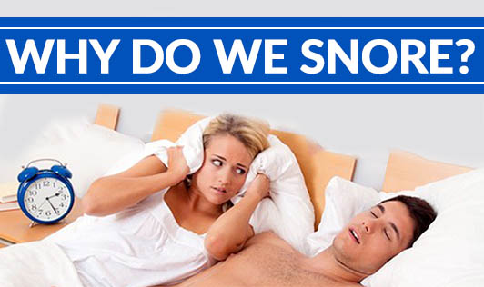 Why do we snore?