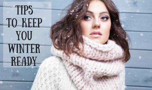 Tips to Keep You Winter Ready