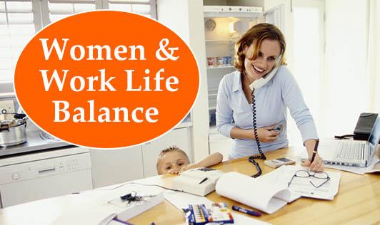 Women & Work Life Balance