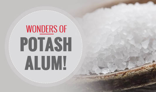 Wonders of Potash Alum!