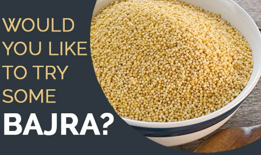 Would You Like to Try Some Bajra?