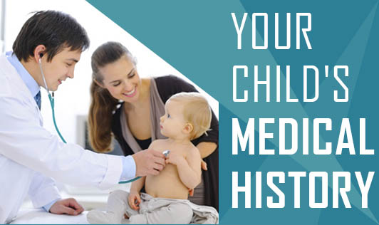 Your Child's Medical History