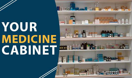 Your Medicine Cabinet